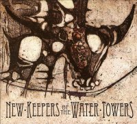 New Keepers Of The Water Towers-Chronicles