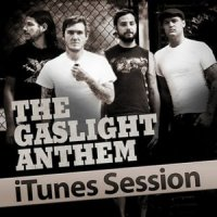 The Gaslight Anthem-iTunes Sessions