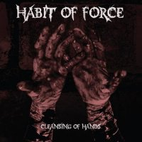 Habit Of Force-Cleansing Of Hands