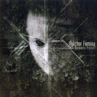 Pulcher Femina-Darkness Prevails