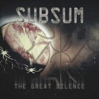 Subsum-The Great Silence