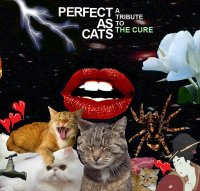 V/A-Perfect As Cats: A Tribute To The Cure