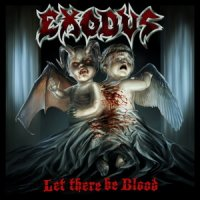 Exodus-Let There Be Blood