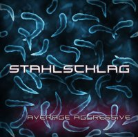 STAHLSCHLAG-Average Aggressive