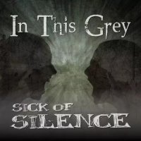 In This Grey-Sick Of Silence