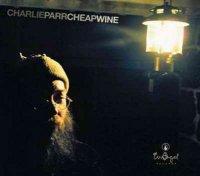 Charlie Parr-Cheap Wine