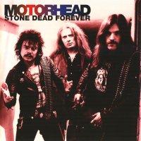 Motorhead-Stone Dead Forever