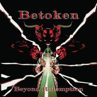 Betoken-Beyond Redemption