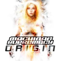 Machinae Supremacy-Origin (Compilation / Re 2008)