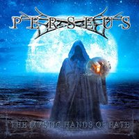Perseus-The Mystic Hands Of Fate