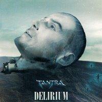 Tantra — Delirium (2005)