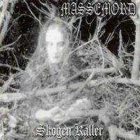 Massemord-Skogen Kaller