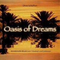 Oliver Scheffner-Oasis Of Dreams
