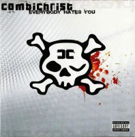 Combichrist-Everybody Hates You