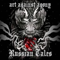 Art Against Agony — Russian Tales [EP] (2017)