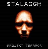 Stalaggh — Projekt Terrror (2004)