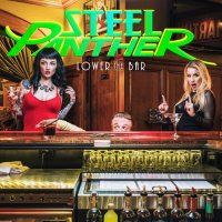 Steel Panther-Lower The Bar (Deluxe Edition)