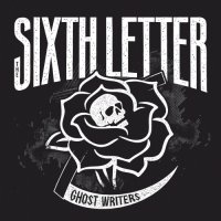 The Sixth Letter-Ghost Writers