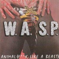 W.A.S.P.-Animal (F**k Like A Beast)