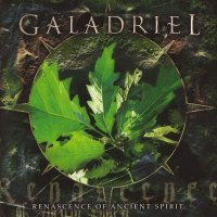 Galadriel-Renascence Of Ancient Spirit