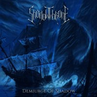 Shadowthrone — Demiurge Of Shadow (2017)