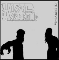 Vinyl Android-Vinyl Android (EP)