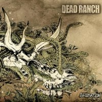 Dead Ranch-Brumation