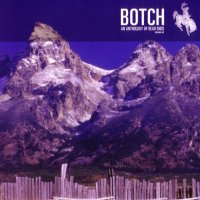 Botch-An Anthology Of Dead Ends