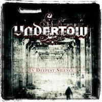 Undertow-In Deepest Silence