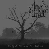 Abandoned By Light-No God, No Sun, No Future