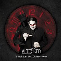 AlterRed — The Electro Creep Show (2014)