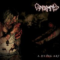 Condemned-A Dying Art