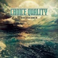 Choice Quality-Daydreamer