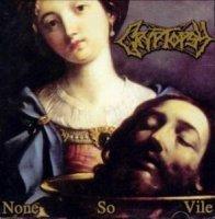 Cryptopsy-None So Vile
