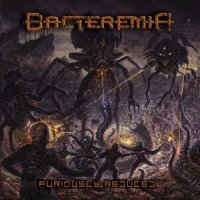 Bacteremia-Furiously Reduced