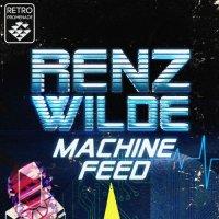Renz Wilde-Machine Feed