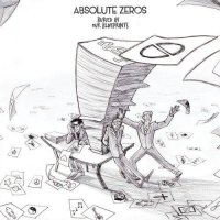 Absolute Zeros — Buried In Our Blueprints (2017)