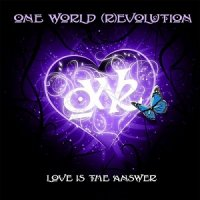 One World (R)evolution-Love Is the Answer