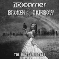 no:carrier-Broken Rainbow - The Instrumentals