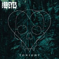 The 69 Eyes-Tonight (Digital Edition)