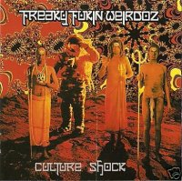 Freaky Fukin Weirdoz-Culture Shock