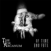 The Vox Arcanum-Of Time And Fate
