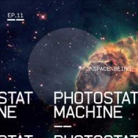 Photostat Machine-Space\\Being