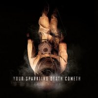 Falling Up-Your Sparkling Death Cometh