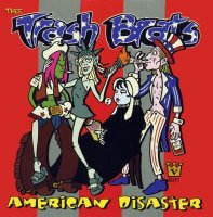 Trash Brats — American Disaster (2001)