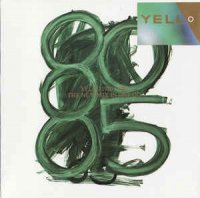 Yello-1980-1985 The New Mix In One Go