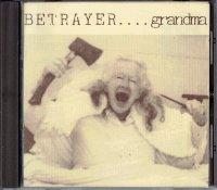 Betrayer — Grandma (1993)  Lossless