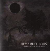 Folkvang & Pagan Hellfire-Firmament Eclipse (Split)