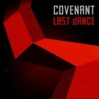 Covenant-Last Dance