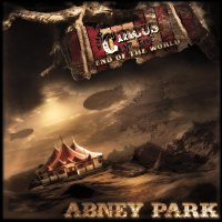 Abney Park-The Circus At The End Of The World